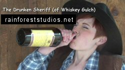 The Drunken Sheriff (of Whiskey Gulch)